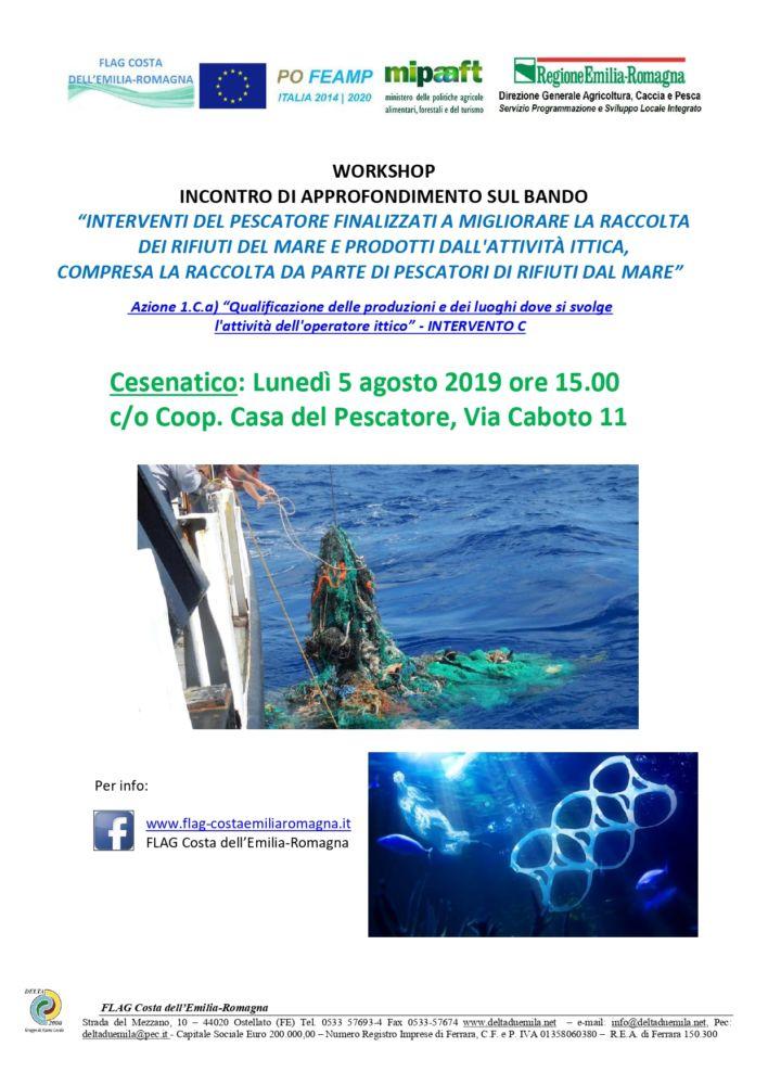 """Workshop a CESENATICO - Approfondimenti Bando Az.1Ca int C """"Interventi del pescatore per la raccolta dei rifiuti del mare"""""""